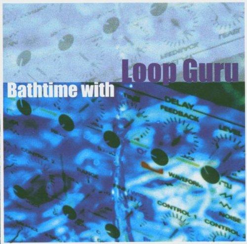 Bathtime with Loop Guru