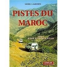 Pistes du Maroc, tome 1 : Haut et Moyen Atlas