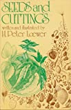 Seeds and Cuttings, H. Peter Loewer, 0802770975