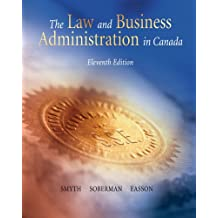 The Law and Business Administration in Canada (11th Edition)