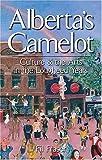 Alberta's Camelot, Fil Fraser, 1551053934