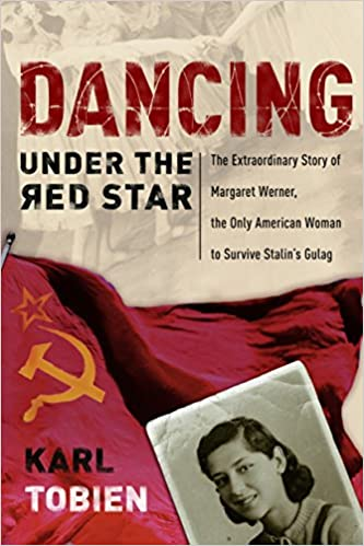 4594d4fb116 Dancing Under the Red Star  The Extraordinary Story of Margaret Werner