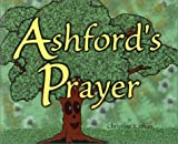 Ashford's Prayer, Christine Kathan, 1884083684