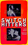Switch Hitters, Carol Queen and Lawrence Schimel, 1573440213