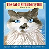 The Cat of Strawberry Hill, Fran Hodgkins, 0892726849