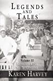 Legends and Tales, Karen Harvey, 1596290706