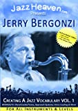 How to Play Jazz Lessons DVD Jerry Bergonzi Creating a Jazz Vocabulary Vol. 1 Jazz Improvisation Learn Improvise Course