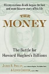 The Money: The Battle for Howard Hughes's Billions