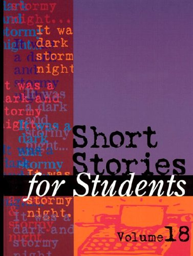 Short Stories for Students: Presenting Analysis, Context & Criticism on Commonly Studied Short Stories pdf
