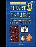 img - for Heart Failure: A Companion to Braunwald's Heart Disease, 1e book / textbook / text book