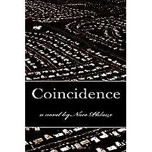 Coincidence: A Novel