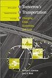 Tomorrow's Transportation, William L. Garrison and Jerry D. Ward, 1580530966