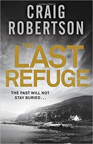 Front cover for the book The Last Refuge by Craig Robertson
