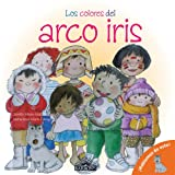 Los Colores del arco iris: The Colors of the Rainbow (Spanish Edition) (Let's Talk About It! Books)