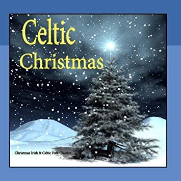 irish celtic christmas music folk classics - Amazon Christmas Music