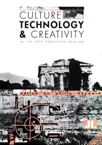 Download Culture, Technology & Creativity in the Late Twentieth Century pdf epub