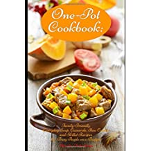 Amazon the healthy food guide books one pot cookbook family friendly everyday soup casserole slow cooker and skillet recipes for busy people on a budget dump dinners and one pot meals forumfinder Gallery