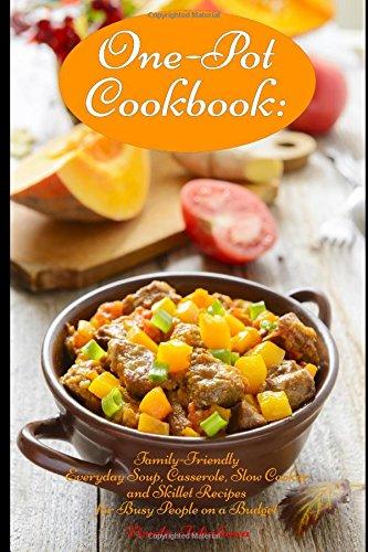 One Pot Cookbook Family Friendly Casserole Cookbooks product image