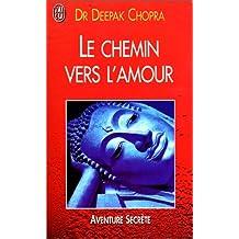 CHEMIN VERS L'AMOUR (LE)