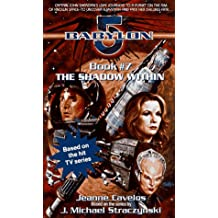 The Shadow Within: Babylon 5, Book #7