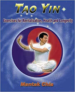 Book Tao Yin: Excercises for Revitalization, Health & Longevity