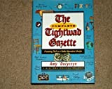 img - for The Complete Tightwad Gazette: Promoting Thrift as a Viable Alternative Lifestyle by Amy Dacyczyn (1998-05-03) book / textbook / text book