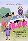 capa de Brincadeiras para relaxar: Atividades para crianças de 5 a 12 anos