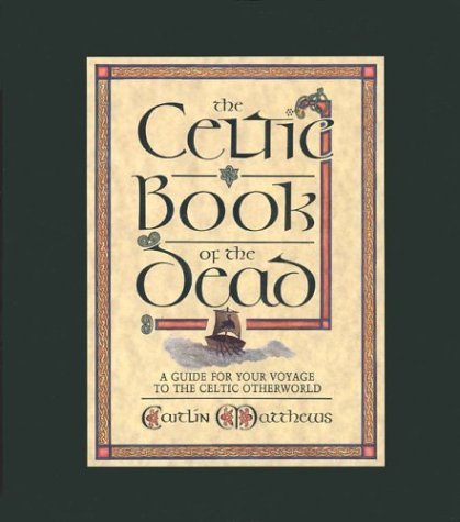 Celtic Cloths - The Celtic Book of the Dead: A Guide for Your Voyage to the Celtic Otherworld (Cards/Spread-Cloth)