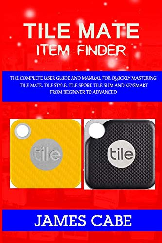 Tile mate item Finder: The Complete User Guide and