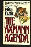 The Axmann Agenda, Michael Pettit, 0440101522