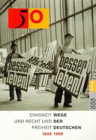 Wege der Deutschen 1949-1999