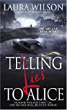 Telling Lies to Alice, Laura Wilson, 0440237114