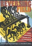 REVERSING FIELD: EXAMINING COMMERCIALIZATION, LABOR, GENDER, AND RACE IN 21ST CENTURY SPORTS LAW