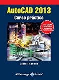 img - for AutoCAD 2013 - Curso Pr ctico (Spanish Edition) book / textbook / text book