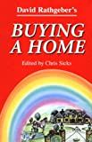 Buying a Home, David G. Rathgeber, 0963533789