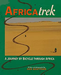 Africatrek: A Journey by Bicycle Through Africa