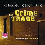 The Crime Trade   Simon Kernick