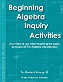 Pre-Algebra Inquiry Activities, Johnson, Claire Hubacher, 0977678210