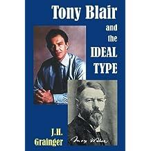 Tony Blair and the Ideal Type: 16 (Societas)
