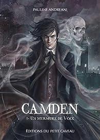 Camden, tome 1 : Un murmure de voix par Pauline Andreani