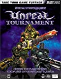 Unreal Tournament Official Strategy Guide, Bart G. Farkas, 0744000475