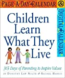 Children Learn What They Live Page-A-Day Calendar 2002