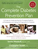 The Complete Diabetes Prevention Plan, Sandra Woodruff and Christopher D. Saudek, 1583332375