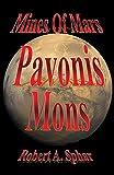 Mines of Mars: Pavonis Mons