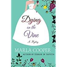 Dying on the Vine: A Mystery (Kelsey McKenna Destination Wedding Mysteries)