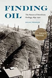 Crude reality petroleum in world history exploring world history finding oil the nature of petroleum geology 1859 1920 fandeluxe Gallery