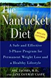 The Nantucket Diet: A Safe and Effective 3-Phase