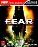 F.E.A.R. (Prima Official Game Guide)