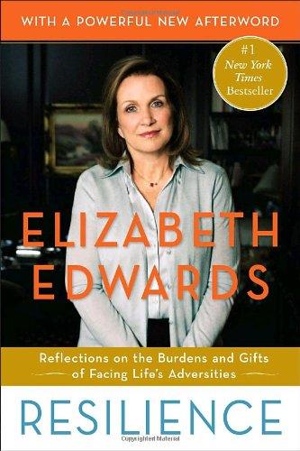 Resilience by Elizabeth Edwards