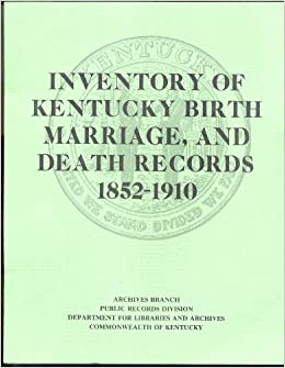 About Kentucky, Birth Records, 1847-1911